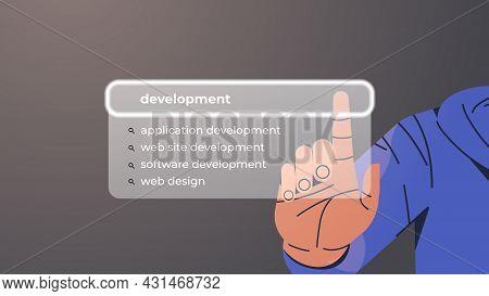 Hand Choosing Development In Search Bar On Virtual Screen Web Site Application Development Internet