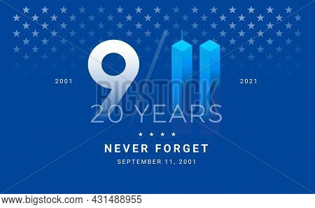 September 11, 2001 - 9 11 Memorial. Patriot Day 20 Years Conceptual Illustration For Poster, Banner