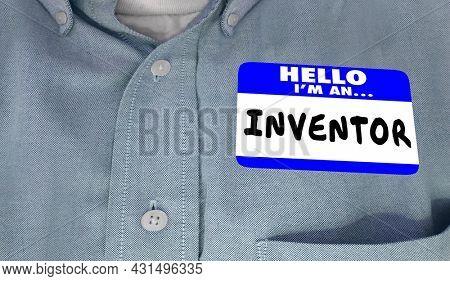 Hello Im an Inventor Creator Builder Dreamer Name Tag 3d Illustration