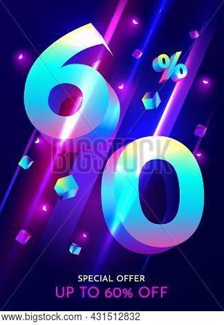 60 Percent Off. Discount Creative Composition. Mega Sale Neon Banner.