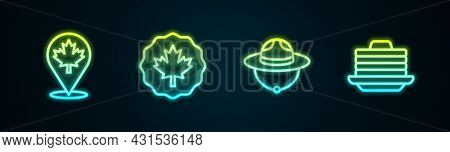 Set Line Canadian Maple Leaf, Ranger Hat And Stack Of Pancakes. Glowing Neon Icon. Vector