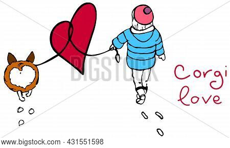 Corgi Love Is A Cute Vector Illustration. Dog Owner And Corgi Are Walking Around Feeling Love And Co