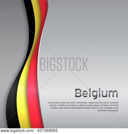 Abstract Waving Belgium Flag. Creative Metal Background For Belgium Holidays Postcard Design. Busine