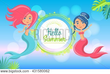 Hello Summer Adventure Banner With Beautiful Mermaids On Blue Background With Green Leaves. Cartoon