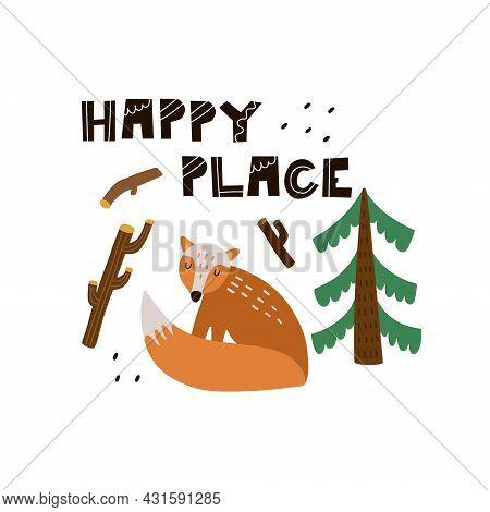 Fox Print Or Card. Hand Drawn Cartoon Scandinavian Forest Animal, Happy Place Text, Cute Scandi Post