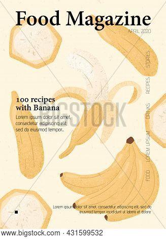 Food Magazine Cover Design With Fresh And Ripe Bananas. Sweet Banana Fruits Vector Hand Drawn Poster