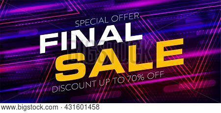 Final Sale Up To 70 Percent Off Special Offer. Banner Template Announcing Last Chance To Buy With Di