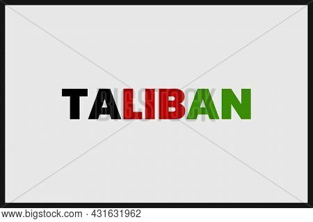 Taliban Word Typography Vector Design. Afghanistan Flag Concept In Typography Text.