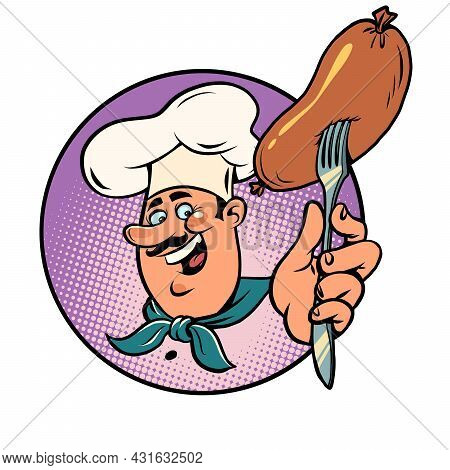 The Sausage Is Boiled Or Fried, The Joyful Cook Has Prepared The Food. Picnic Or Restaurant