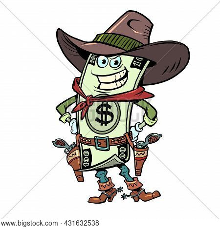 Dollar Money Comical Character Of A Cowboy Sheriff From A Western. Economics And Finance