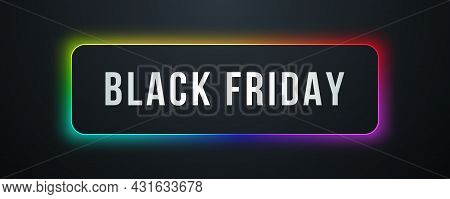 Black Friday Sale Banner. Modern Typography. Sale Banner With Rainbow Glow. Vector Design Template I