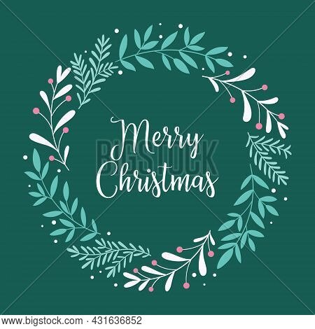 Merry Christmas. Christmas Card With A Wreath Of Branches, Berries And An Inscription With In The Sc