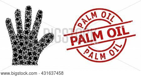 Hand Palm Star Mosaic And Grunge Palm Oil Seal. Red Watermark With Grunge Surface And Palm Oil Phras