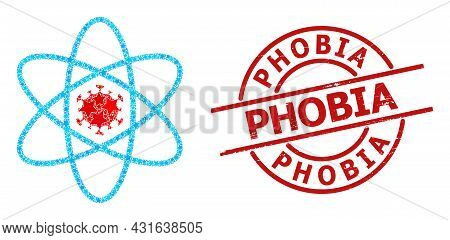 Virus Atom Star Pattern And Grunge Phobia Seal Stamp. Red Seal With Unclean Style And Phobia Caption
