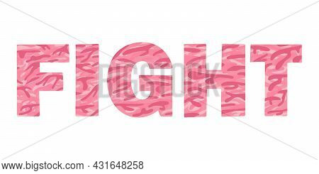 Breast Cancer Awareness Month Motivational Logo With Text Fight In Pink Camouflage Pattern. Symbol O