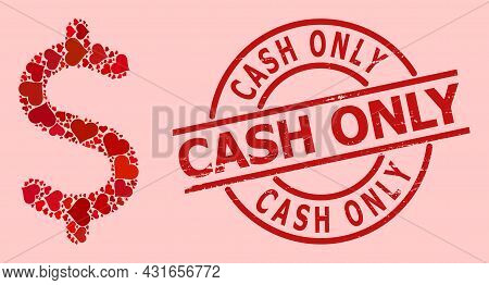 Rubber Cash Only Stamp Seal, And Red Love Heart Mosaic For Dollar Symbol. Red Round Stamp Seal Inclu