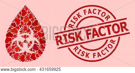 Distress Risk Factor Seal, And Red Love Heart Collage For Biohazard Drop. Red Round Seal Contains Ri