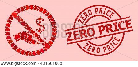 Distress Zero Price Stamp Seal, And Red Love Heart Collage For Forbid Dollar Payment. Red Round Stam