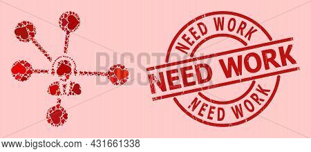 Textured Need Work Stamp Seal, And Red Love Heart Collage For Operator Relations. Red Round Seal Con