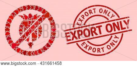 Rubber Export Only Seal, And Red Love Heart Mosaic For Forbid Opium Poppy. Red Round Seal Contains E