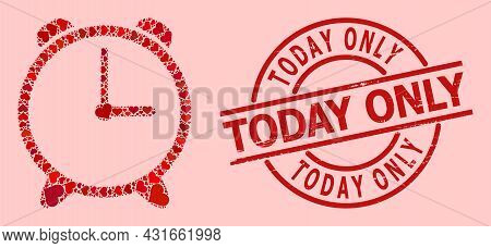 Grunge Today Only Stamp Seal, And Red Love Heart Collage For Alarm Clock. Red Round Stamp Seal Inclu
