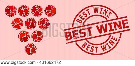 Distress Best Wine Stamp Seal, And Red Love Heart Collage For Grapes. Red Round Stamp Seal Has Best
