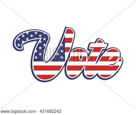 Vote Election Sign, Midterm Presidential Voting Banner White Background, Republican Candidate, Polit