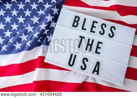 American Flag. Lightbox With Text Bless The Usa Flag Of The United States Of America. July 4th Indep