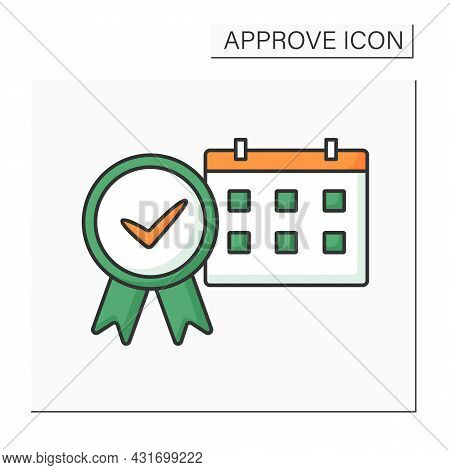 Approve Calendar Color Icon. Task Schedule. Appointed Procedures. Approving Work Days And Deadlines.