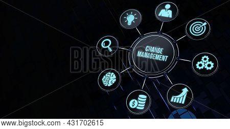 Internet, Business, Technology And Network Concept. Change Management, Business Concept. 3d Illustra