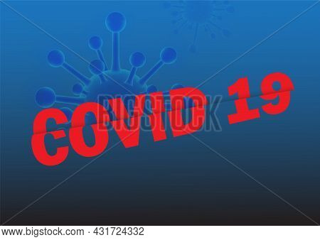 Covid19 Concept Abstract Blue Background Vector Illustration