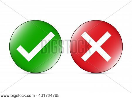 Check Mark And Cross Sign On Circle Icon Vector Illustration