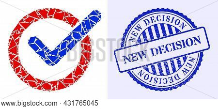 Debris Mosaic Vote Tick Icon, And Blue Round New Decision Rough Seal With Caption Inside Round Shape