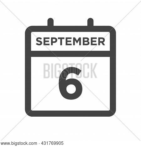 September 6 Calendar Day Or Calender Date For Deadline And Appointment