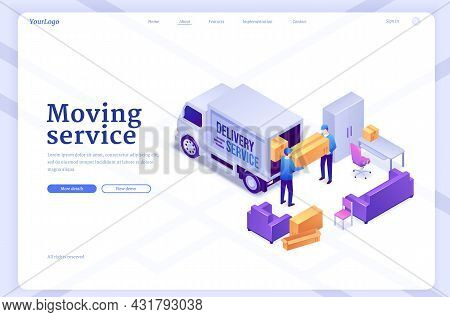 Moving Service Banner With Workers Unload Van With Furniture And Boxes. Vector Landing Page Of Deliv