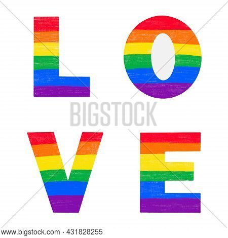 Letters Love Colored In Rainbow Lgbtq Gay Pride Flag Colors. Vector Lettering For Lgbt History Month
