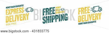 Express Delivery And Free Shipping Grunge Sticker Set. Money Back Guarantee And Risk Free Special Of