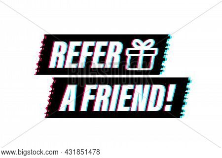 Refer A Friend Glitch Icon. Business Success. Vector Stock Illustration.