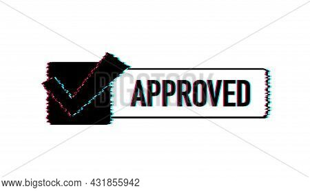 Approved Glitch Style Medal. Round Stamp For Approved And Tested Product, Software And Services. Vec