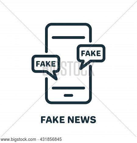 Fake News On Mobile Phone Line Icon. Hoax, Fake, False On Smartphone Linear Pictogram. Message With
