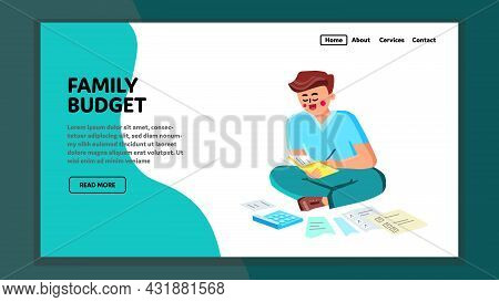 Family Budget Counting Young Man Husband Vector. Family Budget Money Count Man, Checking Income And