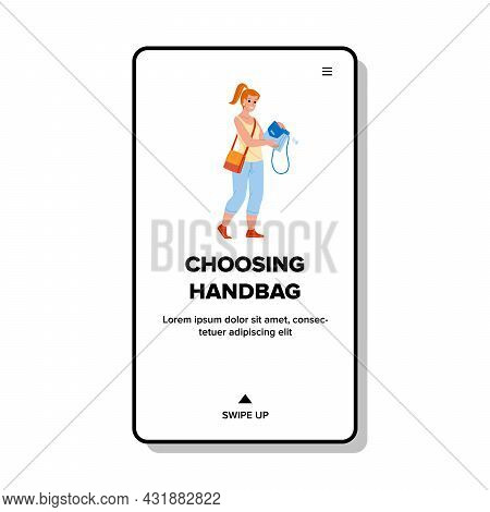Woman Choosing Handbag In Accessory Store Vector. Elegant Young Girl Choosing Handbag In Fashionable