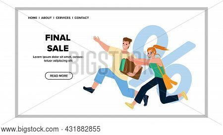 Final Sale Shopaholics Run For Purchasing Vector. Man And Woman Customers Running To Store For Final