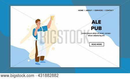 Ale Pub Barman Holding Beer Drink Glass Vector. Ale Pub Worker Young Man In Apron Pouring Alcoholic