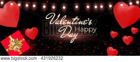 Valentines Day Banner With Shining Lights Garland, Light Bulbs, Hearts, Gift Box On Dark Background.