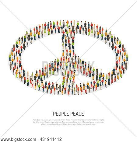 Crowd Of Different People Form Huge Peace Symbol By Themselves On White Background Isometric Poster