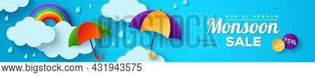 Monsoon Sale Offer Banner Template With Paper Cut Clouds, Rainbow And Colorful Umbrella On Blue Back