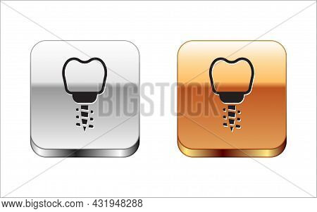 Black Dental Implant Icon Isolated On White Background. Silver And Gold Square Buttons. Vector