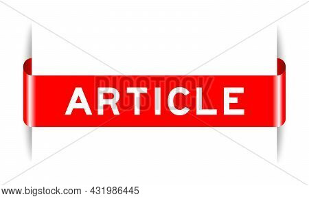 Red Color Inserted Label Banner With Word Article On White Background