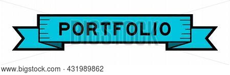 Ribbon Label Banner With Word Portfolio In Blue Color On White Background